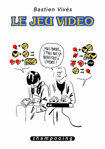 Le Jeu Vidéo, couv. par Bastien Vives