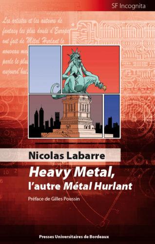 Heavy Metal, l'autre Métal Hurlant - couverture